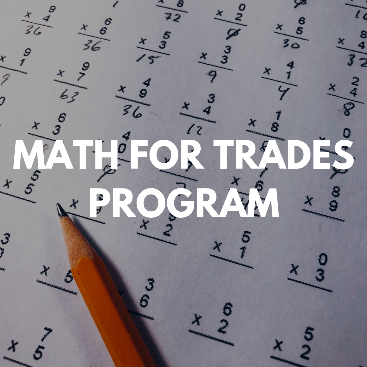 Math For Trades: Info Session