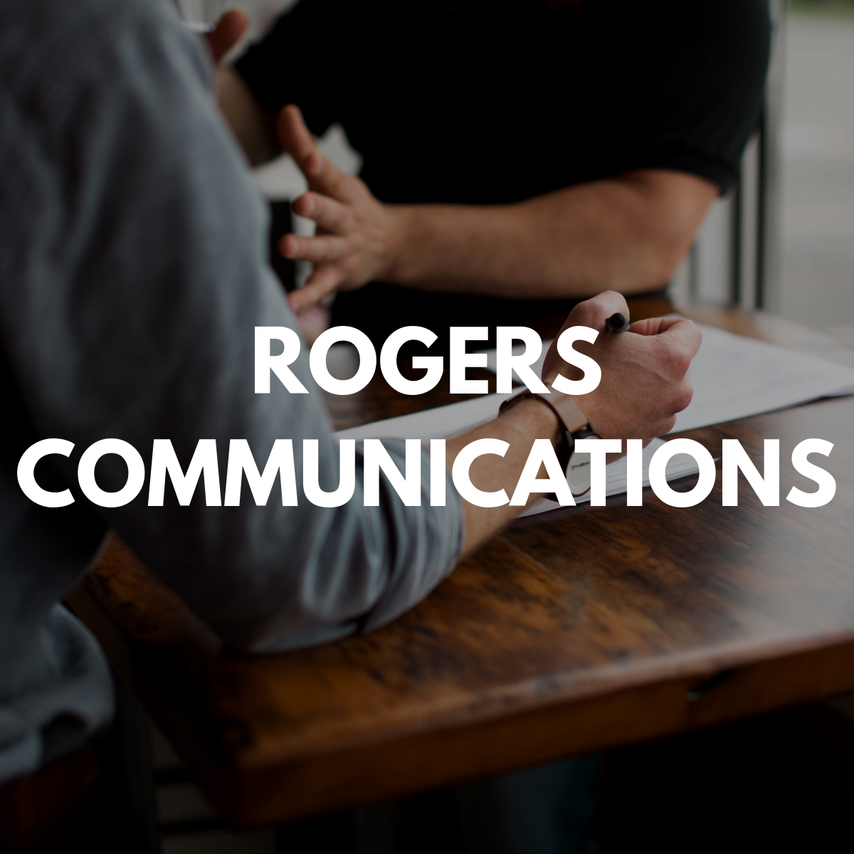 Rogers Communications: Info Session