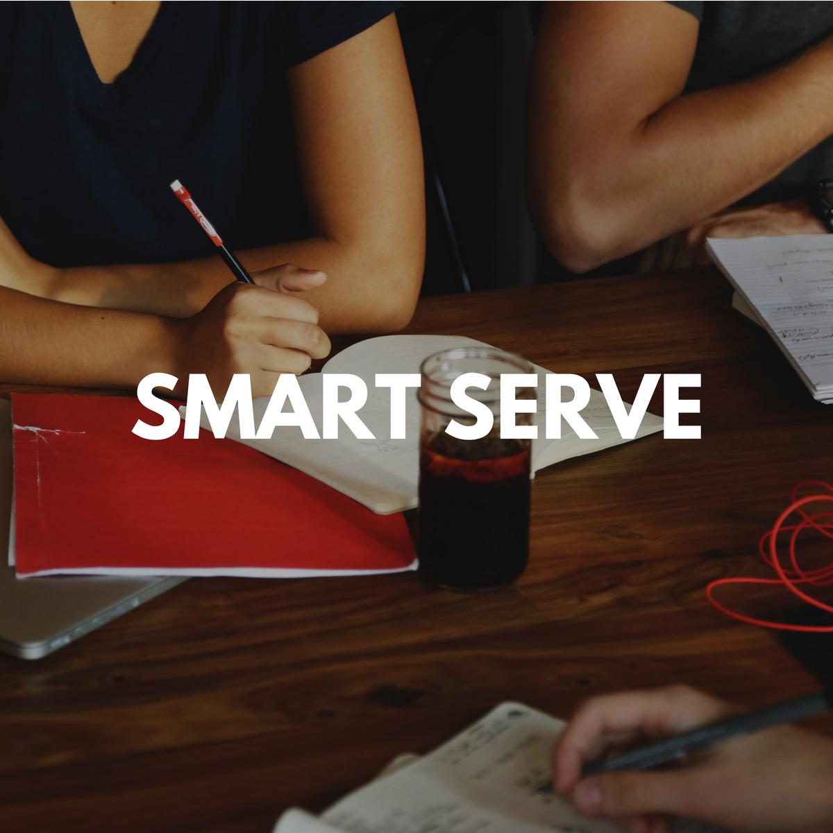 Smart Serve
