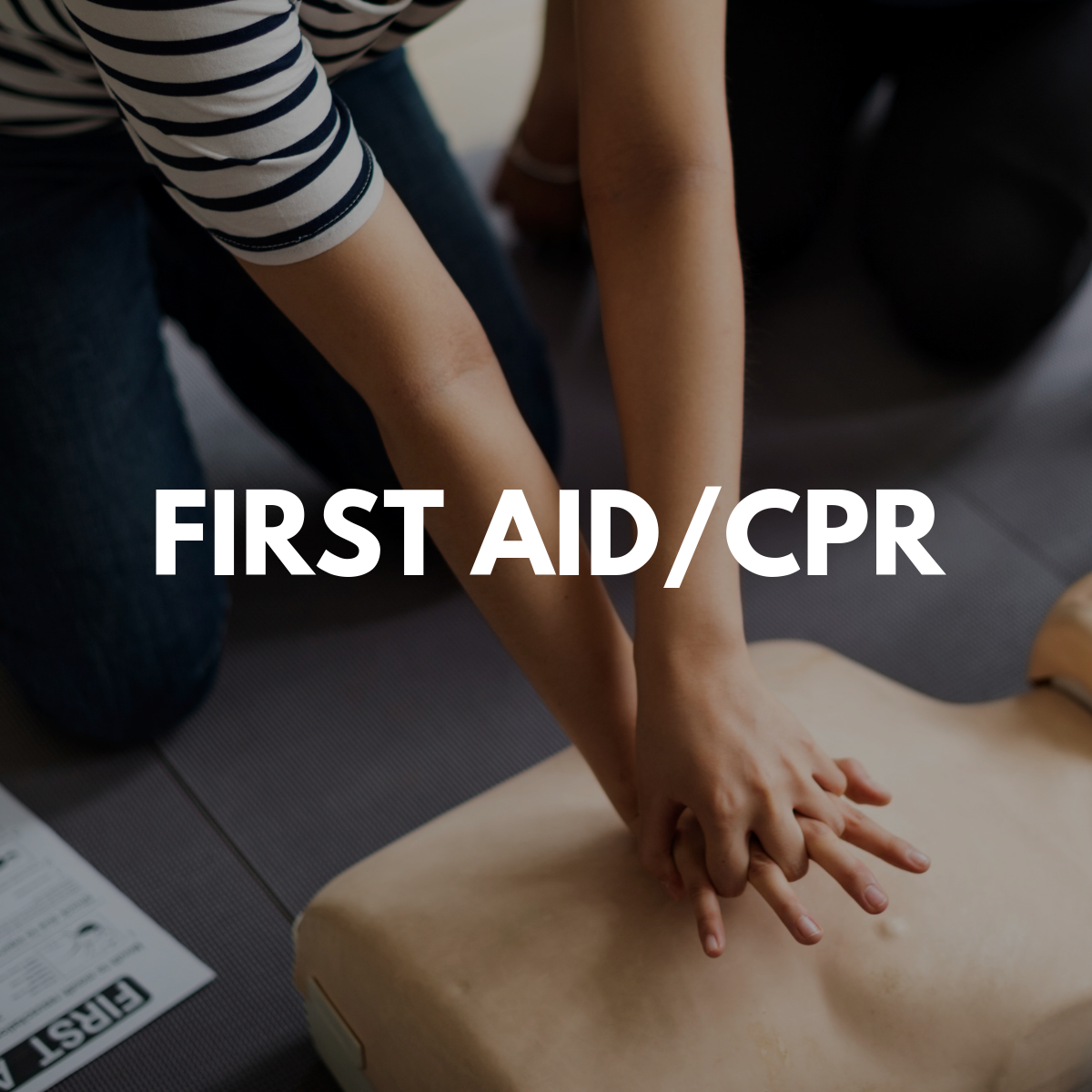 First Aid/CPR
